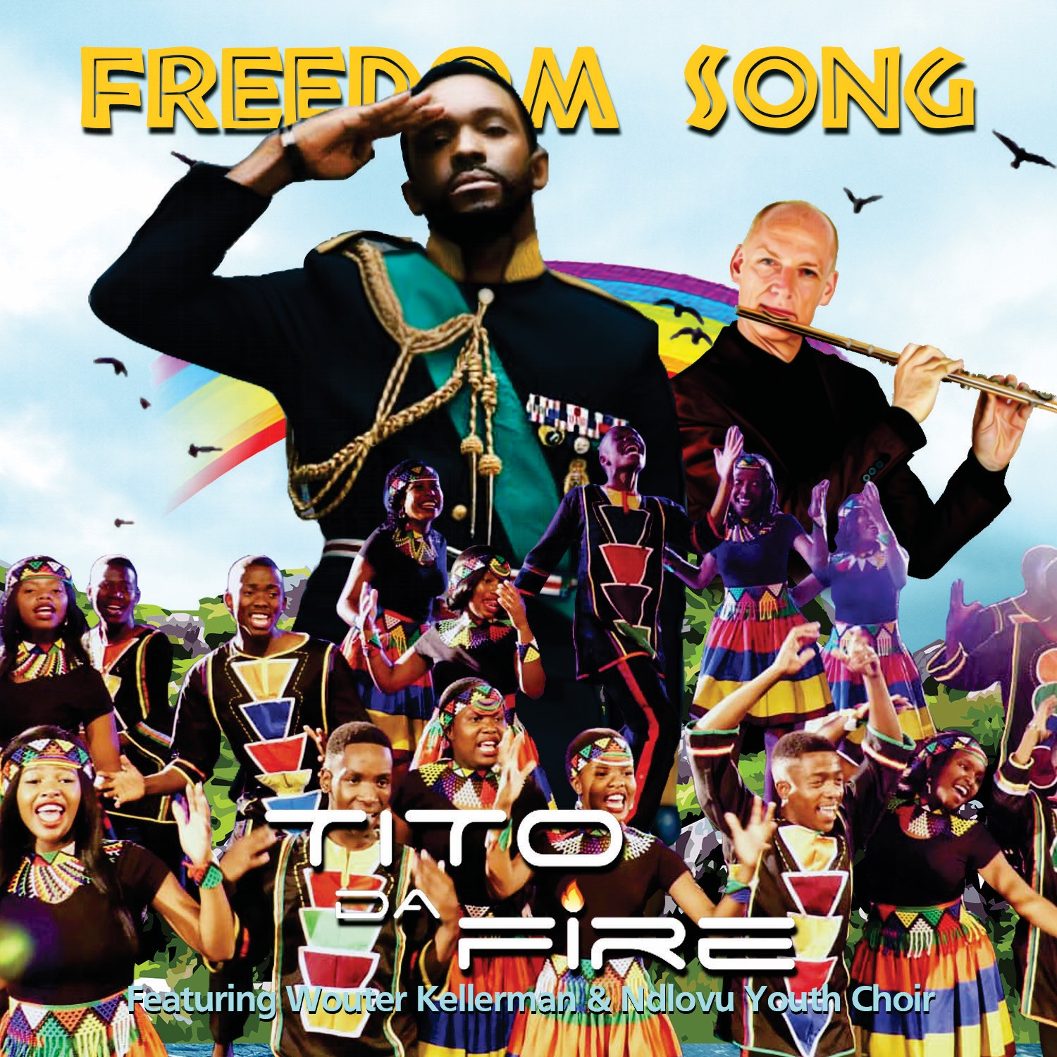 Tito Da.Fire – Freedom Song ft. Wouter Kellerman & Ndlovu Youth Choir