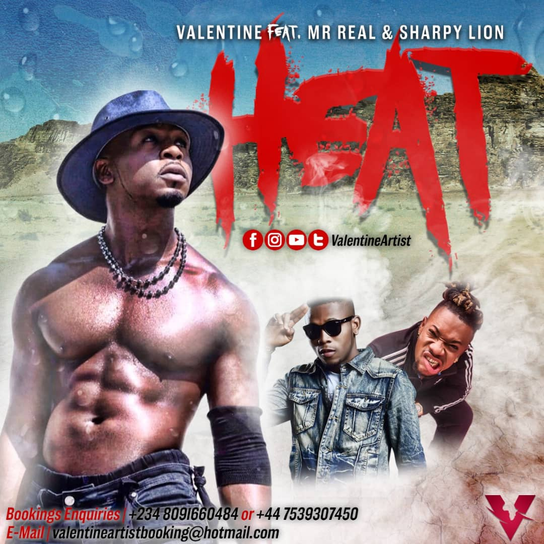 Valentine Ft. Mr Real & Sharpy Lion – Heat