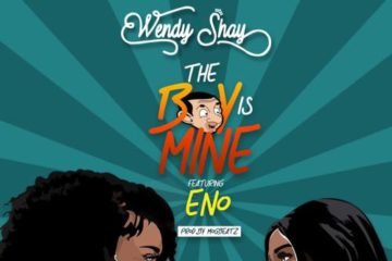 VIDEO: Wendy Shay ft. Eno Barony – The Boy Is Mine