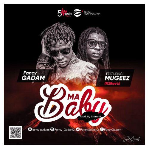 Fancy Gadam ft. Mugeez – My Baby
