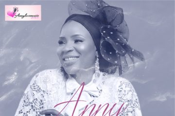 Anny – Changing Everything (Prod. Wole Oni)