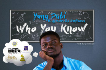 Yung Pabi ft. Reynolds The Gentleman – Who You Know
