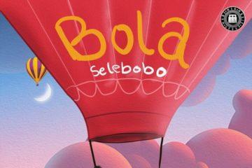 Selebobo – Bola
