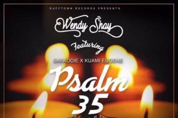 Wendy Shay ft. Sarkodie x Kuami Eugene – Psalm 35
