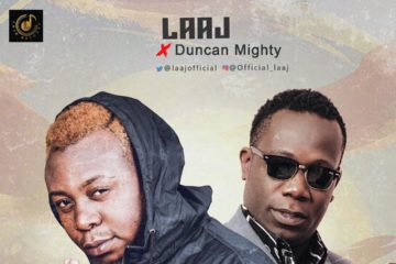 VIDEO: Laaj ft. Duncan Mighty – Uplifted
