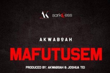 Akwaboah – Mafutusem