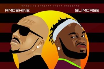 Amoshine (Charles Okocha) ft. Slimcase – Upper