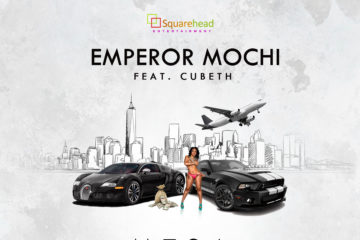 Emperor Mochi – Money Too Sweet Abeg Ft. Cubeth