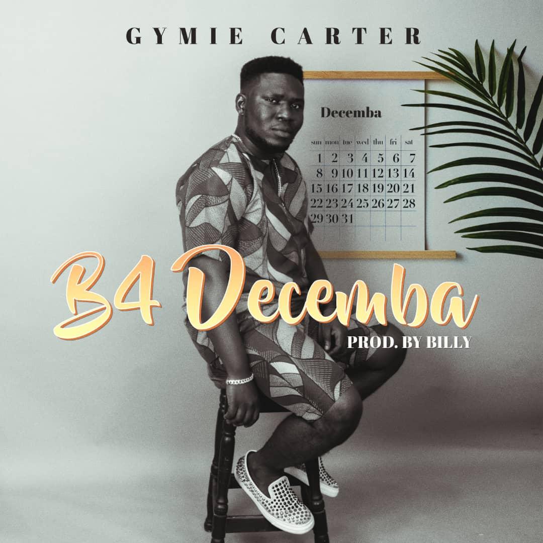 Gymie Carter – B4 Decemba