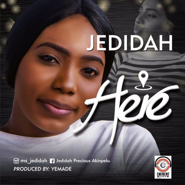 Jedidah - Here