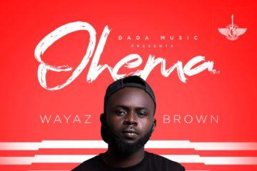 Wayaz Brown – Ohema (prod. ELI)