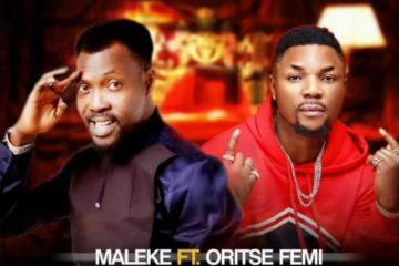 VIDEO: Maleke ft. Oritse Femi – Erujeje