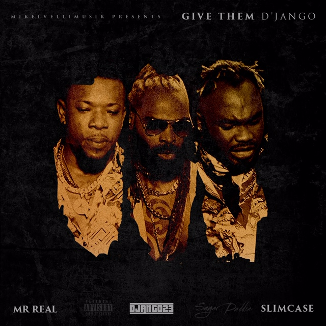 VIDEO: D'jango23 ft. Slimcase x Mr. Real – Give Them D'Jango