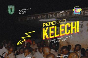 VIDEO: Pepenazi – Kelechi