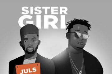 VIDEO: Juls ft. Wande Coal – Sister Girl (Dance Video)