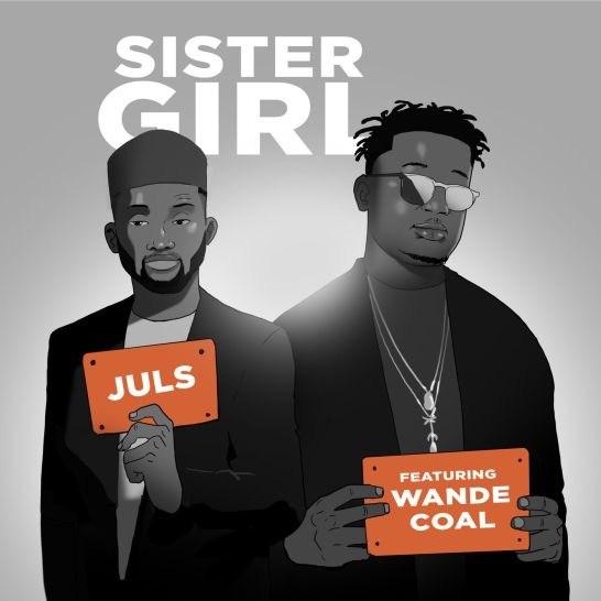 VIDEO: Juls ft. Wande Coal – Sister Girl (Dance Video)