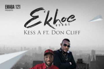Kess A Ft. Don Cliff  – Ekhoe (Heart)