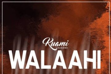 VIDEO: Kuami Eugene – Walaahi