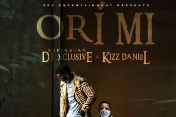 VIDEO: DJ Xclusive X Kizz Daniel – Ori Mi