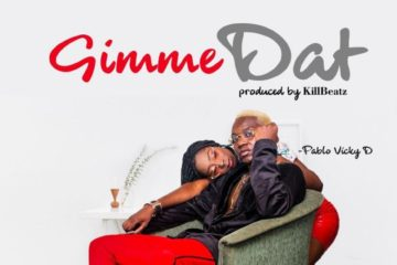 VIDEO: Pablo Vicky D – Gimme Dat
