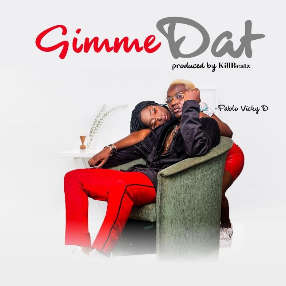 VIDEO:Pablo Vicky-D – Gimme Dat