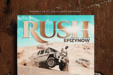 VIDEO: EfizyNow – Rush