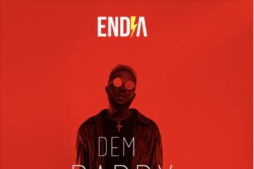 Endia – Dem Daddy