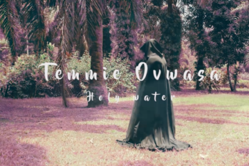 VIDEO: Temmie Ovwasa – Holy Water