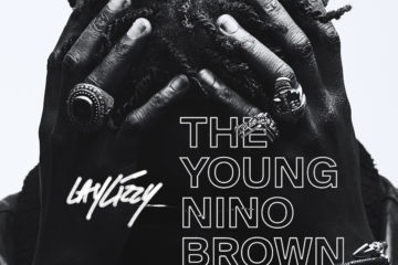 LayLizzy Shares His Story on The Young Nino Brown EP