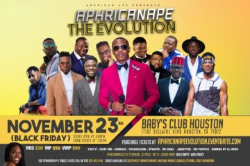 "AphricanApe ""The Evolution"" Set To Hold This Friday, Nov 23 in Houston, Texas"