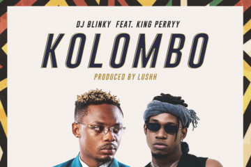 DJ Blinky ft. King Perryy – Kolombo