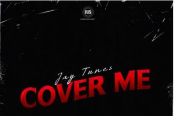 VIDEO: Jay Tunes – Cover Me