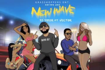 DJ Yosir ft. Vector – New Wave