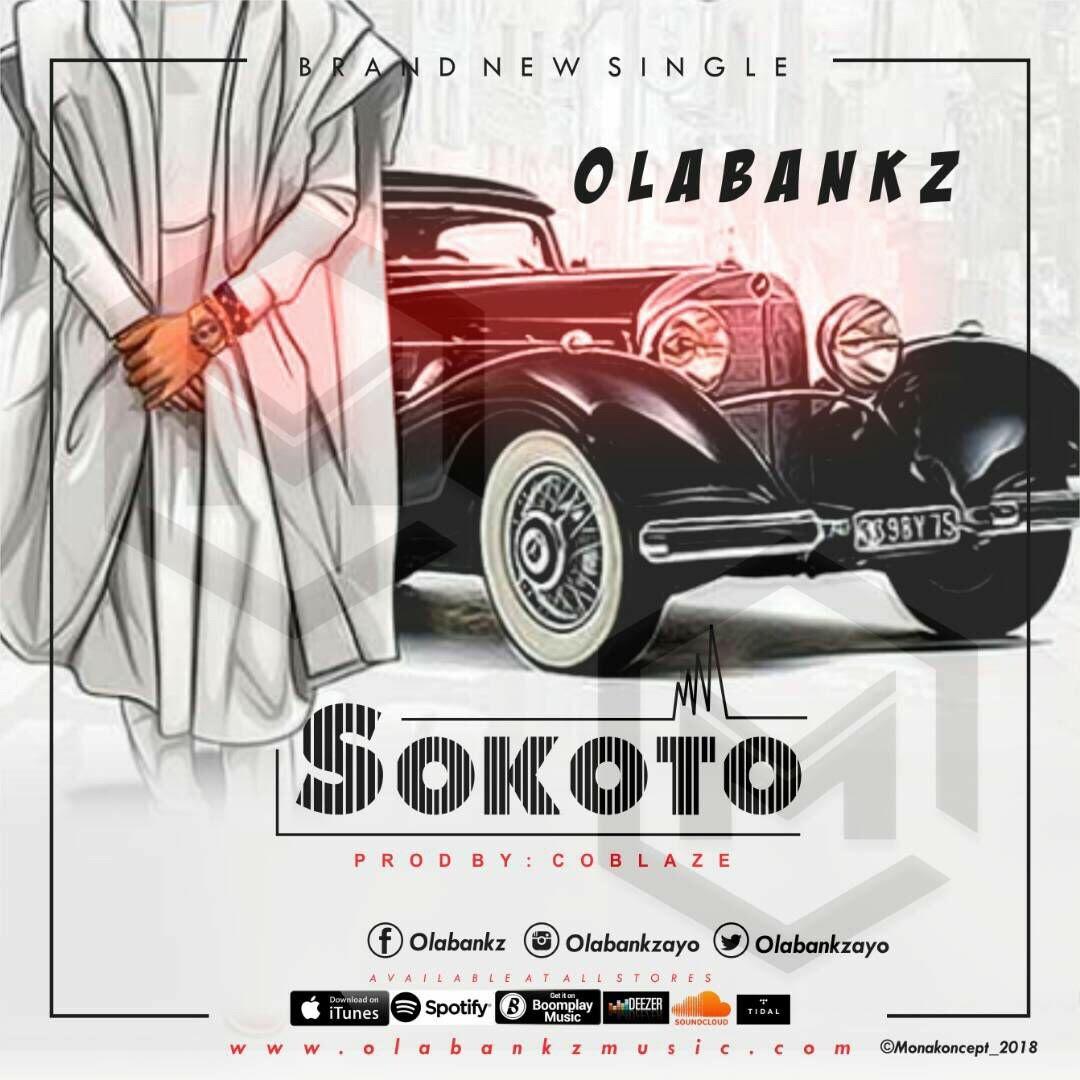 OlaBankz – Sokoto