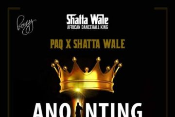 Paq x Shatta Wale – Anointing