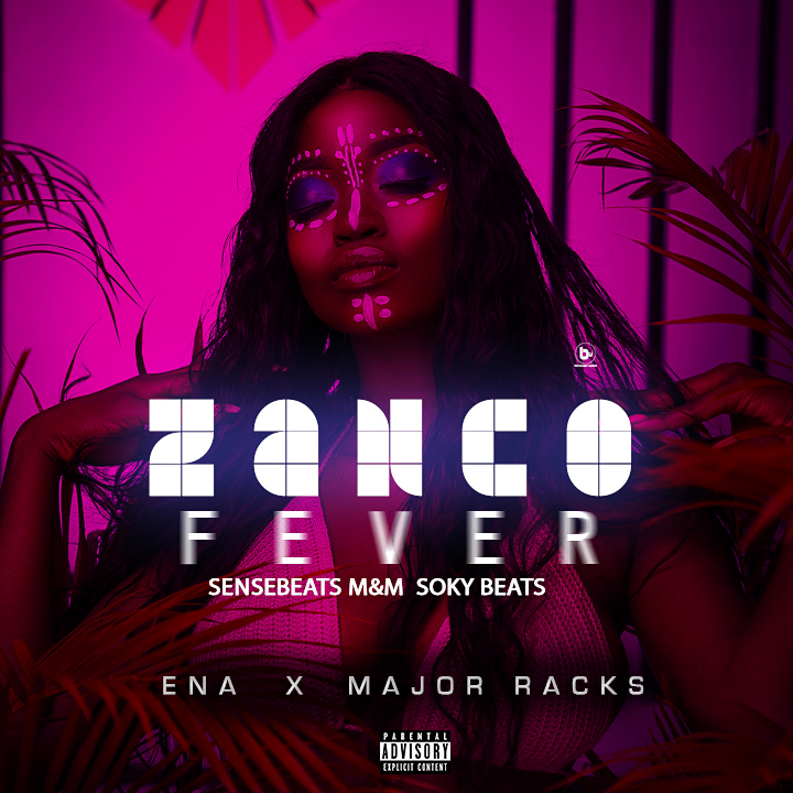 Ena x Major Racks – Zanco Fever