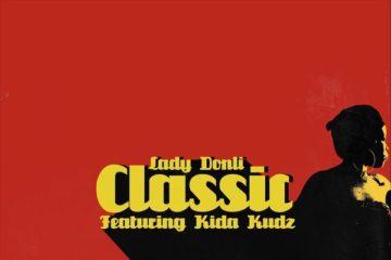 Lady Donli ft. Kida Kudz – Classic
