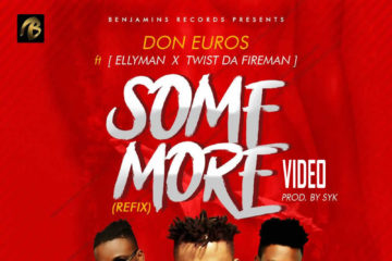 VIDEO: Don Euros ft Eliyman X Twist Da Fireman – Some More (Refix)