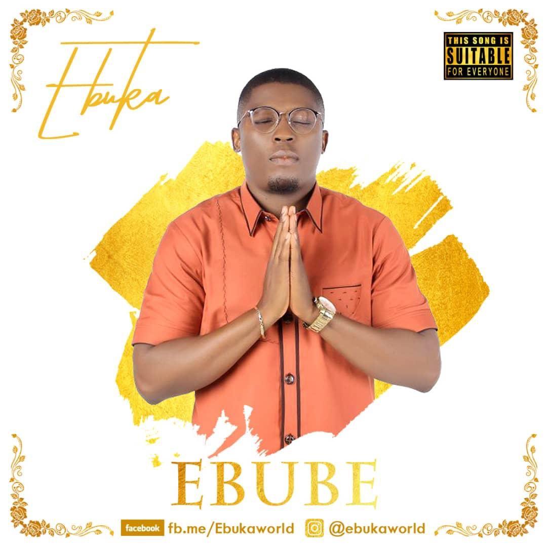 VIDEO + AUDIO: Ebuka – Ebube