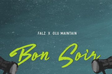 Falz ft. Olu Maintain – Bon Soir (prod. Sess)