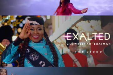 VIDEO: Glowreeyah Braimah – Exalted