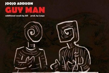 Joojo Addison – Guy Man (Prod. Lexyz)
