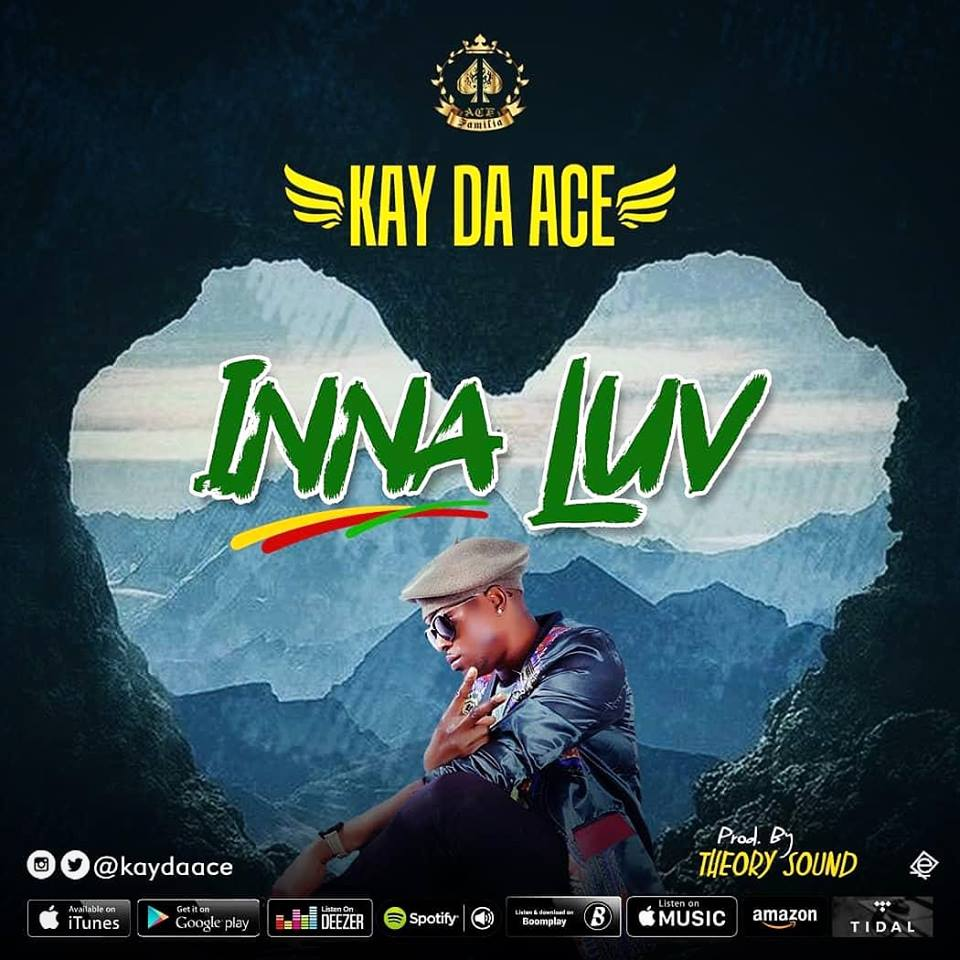 VIDEO: Kay Da Ace – Inna Luv