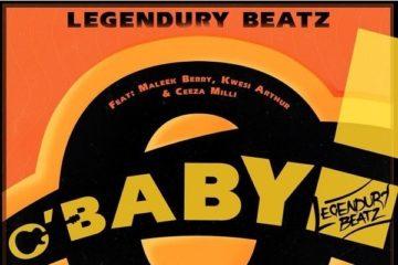 Legendury Beatz – O Baby ft. Maleek Berry, Ceeza Milli & Kwesi Arthur