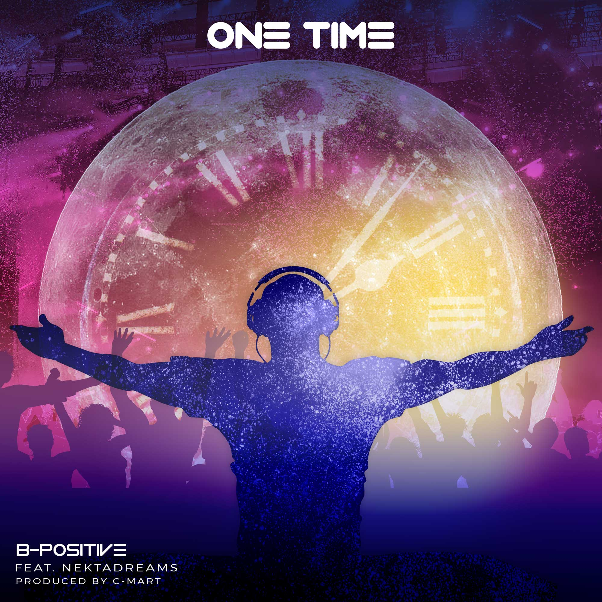B-Positive ft. Nekta Dream – One Time