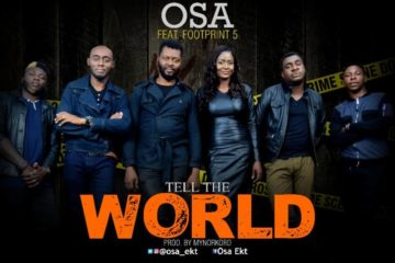 Osa feat. Footprint 5 – Tell The World