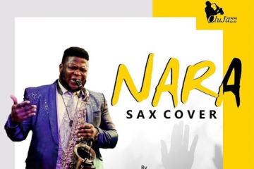 Olujazz X Tim Godfrey X Travis Greene – Nara (Sax Version)