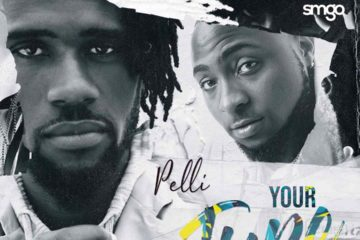 Pelli ft. Davido – Your Type + Away