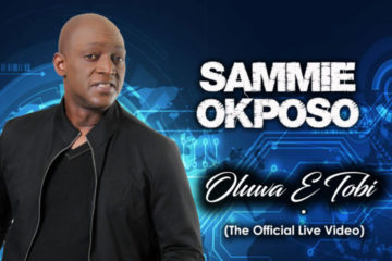 VIDEO: Sammie Okposo – Oluwa E Tobi