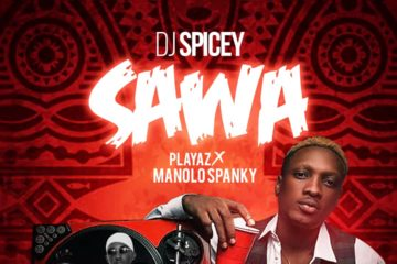VIDEO: Dj Spicey X Playaz X ManoloSpanky – SAWA (Prod.  Lawd)